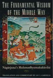 Cover of: The fundamental wisdom of the middle way | Nagarjuna