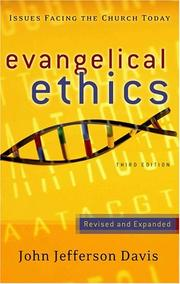 Cover of: Evangelical ethics | John Jefferson Davis