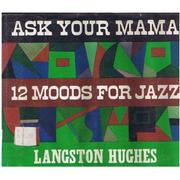 Cover of: Ask your mama: 12 moods for jazz
