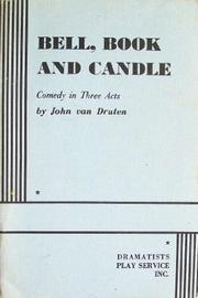 Cover of: Bell, Book and Candle by Van Druten, John