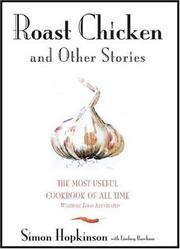 Cover of: Roast chicken and other stories | Simon Hopkinson