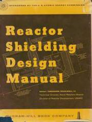Reactor shielding design manual by Theodore Rockwell