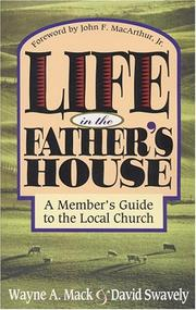 Life in the Father's house by Wayne A. Mack