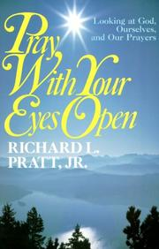 Cover of: Pray With Your Eyes Open by Richard L., Jr. Pratt