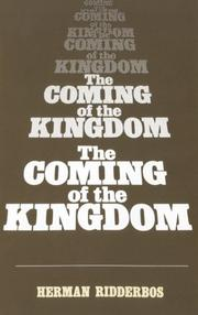 Cover of: Coming of the Kingdom | Herman N. Ribberbos