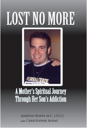 LOST NO MORE by Marilyn Burns M.S., L.P.C.C., Christopher L. Burns