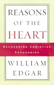 Cover of: Reasons of the heart | William Edgar