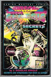Awesome Sega Genesis Secrets by J. Douglas Arnold