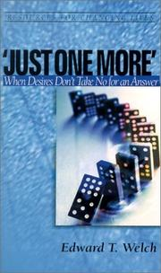 Cover of: Just One More | Edward T. Welch
