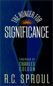 Cover of: The Hunger for Significance (Sproul, R. C. R.C. Sproul Library.) | R.C Sproul