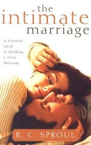 Cover of: The Intimate Marriage by R. C. Sproul