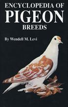Cover of: Encyclopedia of pigeon breeds by Wendell Mitchell Levi