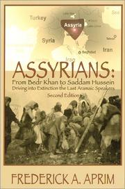 Cover of: Assyrians: From Bedr Khan to Saddam Hussein, Second Edition