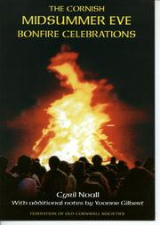 Cover of: The Cornish Midsummer Eve bonfire celebrations. | Noall, Cyril.