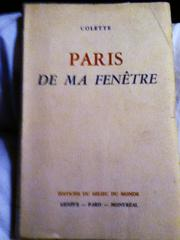 Cover of: De ma fenêtre,  also  Paris de ma Fenetre
