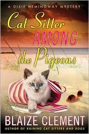 Cover of: Cat sitter among the pigeons | Blaize Clement