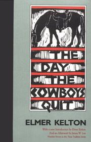 The day the cowboys quit by Elmer Kelton