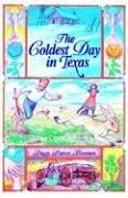 Cover of: The coldest day in Texas