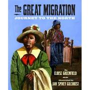 Cover of: The Great Migration: jorney to the North