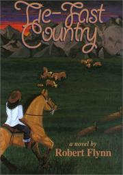 Cover of: Tie-fast country: a novel