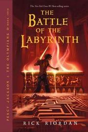 Cover of: The battle of the Labyrinth: Percy Jackson and the Olympians, Book 4 (Percy Jackson)