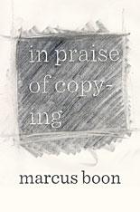 In praise of copying