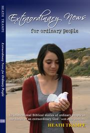 Extraordinary News For Ordinary People by
