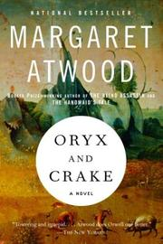 Cover of: Oryx and Crake: a novel