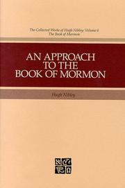 Cover of: An approach to the Book of Mormon: course of study for the Melchizedek Priesthood quorums of the Church of Jesus Christ of Latter-Day Saints.