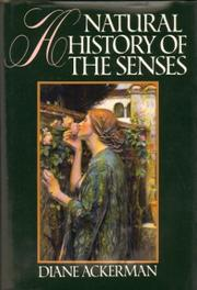 Cover of: A natural history of the senses | Diane Ackerman