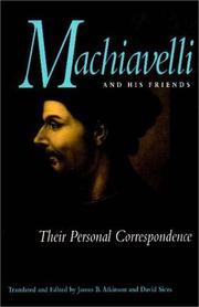 Cover of: Machiavelli and his friends: their personal correspondence