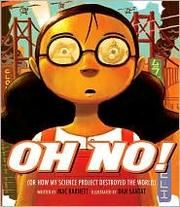 Cover of: Oh No! (Or How My Science Project Destroyed the World)