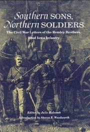 Cover of: Southern Sons, Northern Soldiers: The Civil War Letters of the Remley Brothers, 22nd Iowa Infantry