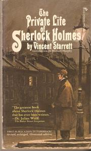 The private life of Sherlock Holmes by Vincent Starrett