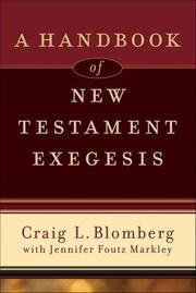 Cover of: A handbook of New Testament exegesis | Craig L. Blomberg