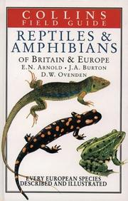 Cover of: Reptiles and Amphibians of Britain & Europe (Collins Field Guide) | E. N. Arnold, John A. Burton, D. W. Ovenden
