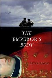 Cover of: The emperor's body | Peter Brooks