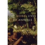 Cover of: The moral lives of animals