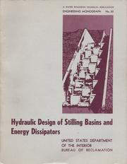 Cover of: Hydraulic design of stilling basins and energy dissipators. by A. J. Peterka