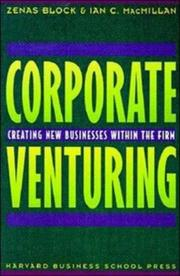 Cover of: Corporate Venturing | Zenas Block