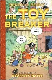 Benny and Penny and the toy breaker