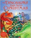 Cover of: The dinosaurs' night before Christmas | Anne Muecke