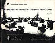 Cover of: Twenty-five lessons by Dr. Moshe Feldenkrais