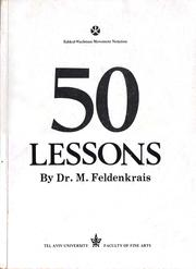 Cover of: 50 lessons by Dr. Moshe Feldenkrais