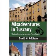 Cover of: Misadventures in Tuscany |