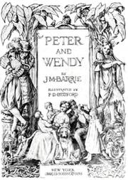 Cover of: Peter and Wendy by J. M. Barrie