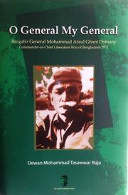 Cover of: O General My General - Bangabir General M A G Osmany by