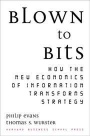Cover of: Blown to Bits | Philip Evans, Thomas S. Wurster