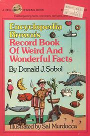 Cover of: Encyclopedia Brown's Record Book of Weird and Wonderful Facts by Donald J. Sobol