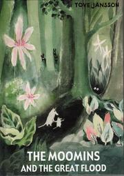 Cover of: The Moomins and the Great Flood